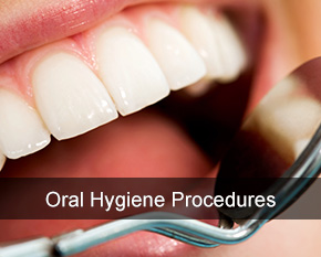 ORAL HYGIENE PROCEDURES